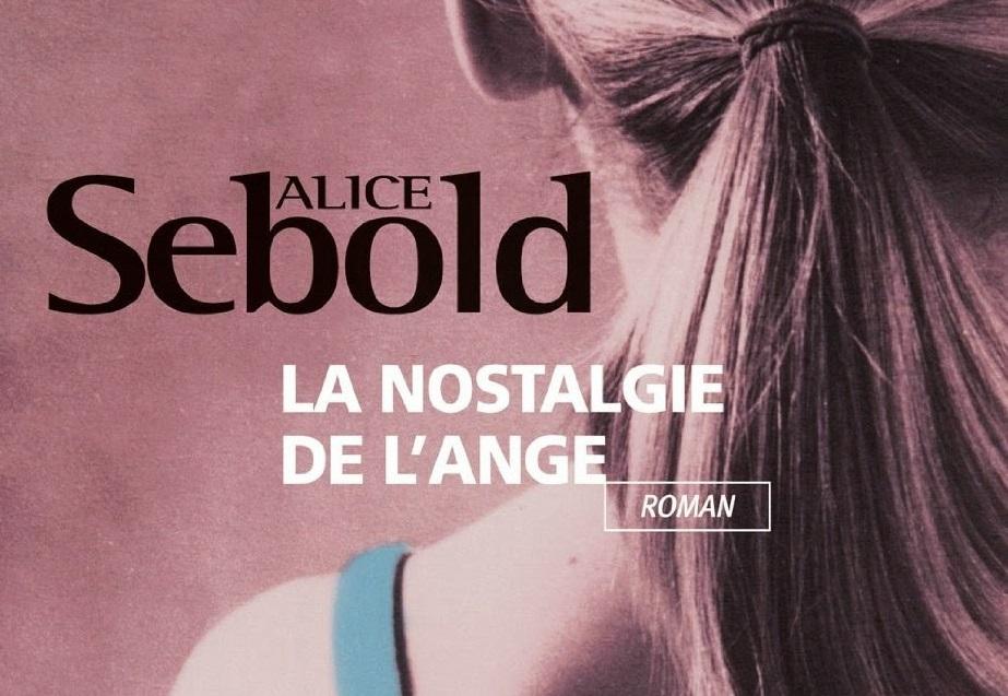 1 mois 3 livres Avril vous réduira le cœur en miettes La Nostalgie de l'ange d'Alice Sebold