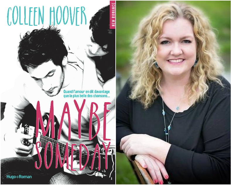 1 mois 3 livres  l'auteur Colleen Hoover à l'honneur Maybe Someday cover