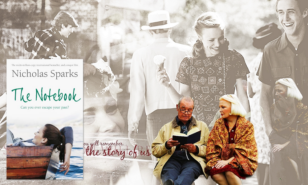 The book is (not) always better The Notebook, de Nicholas Sparks