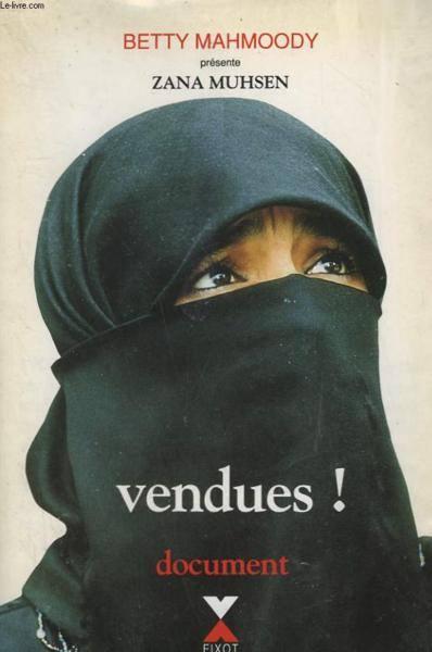 1 mois 3 livres Juin et ses témoignages Vendues, Betty Mahmoody