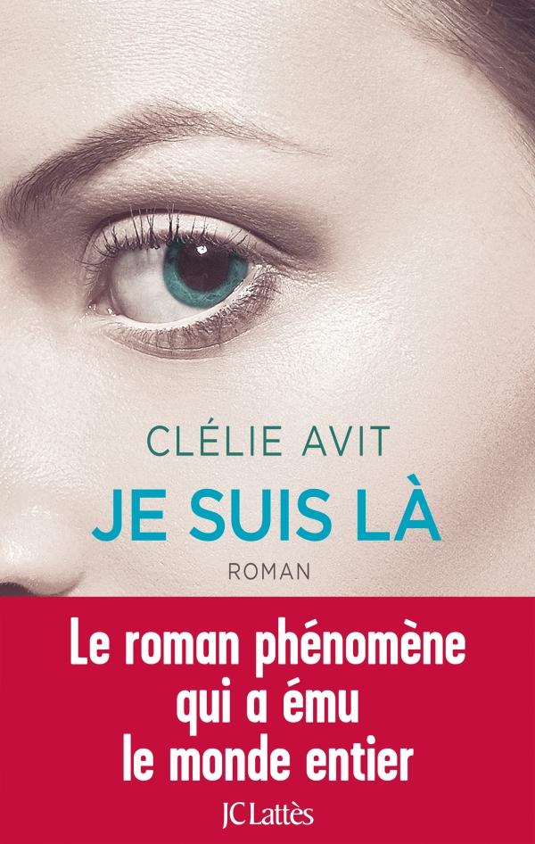 Un mois 3 livres Août Je suis là, Clélie Avit