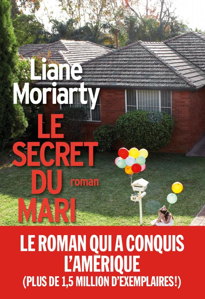 Un mois 3 livres Août Le secret du mari, Liane Moriarty