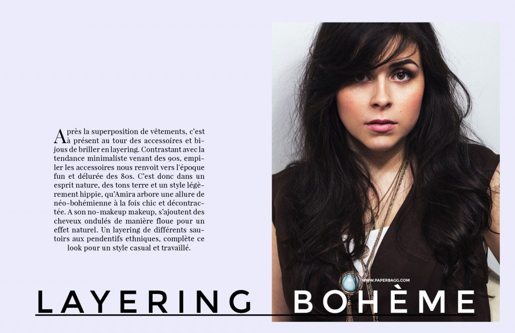 EDITORIAL Into Amira's Quiet world layering bohème