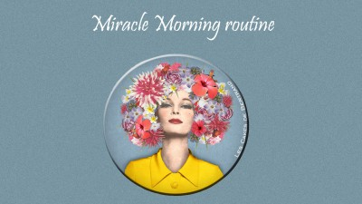 "Lifestyle | La Routine ""Miracle Morning"""